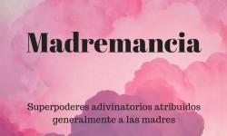 04_madremancia